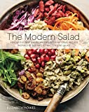 The Modern Salad: Innovative New American and International Recipes Inspired by Burma s Iconic Tea Leaf Salad