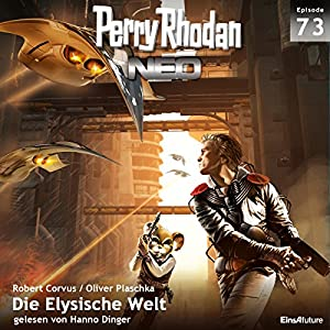 Die Elysische Welt (Perry Rhodan NEO 73) Hörbuch