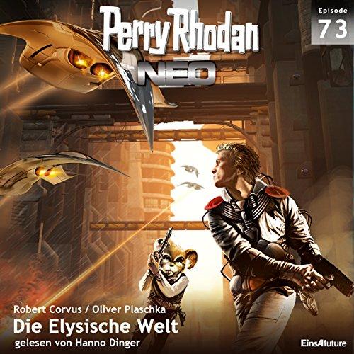 Die Elysische Welt: Perry Rhodan NEO 73