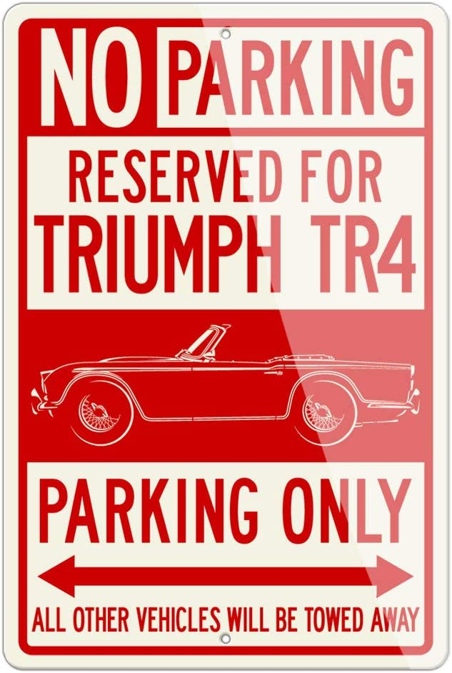 Triumph TR4 Convertible 1961-1965 Reserved Parking Only Aluminum Sign - 12 by 18 inches (1, Large) - Great British Classic Car Gift
