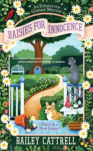 Daisies For Innocence (An Enchanted Garden Mystery)