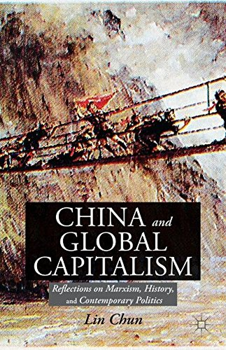China and Global Capitalism: Reflections on Marxism, History, and Contemporary