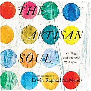 The Artisan Soul Hörbuch