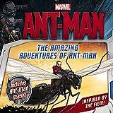 Marvel's Ant-Man: The Amazing Adventures of Ant-Man (Marvel Ant-Man)