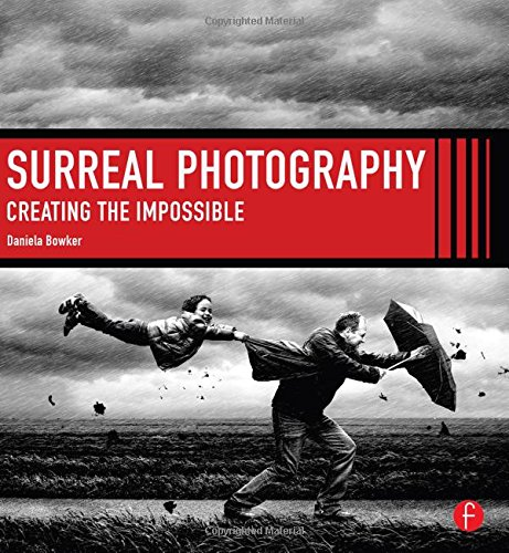 Pdf Photography Surreal Photography: Creating The Impossible
