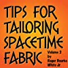 Tips for Tailoring Spacetime Fabric, Vol. 2