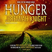 Hunger: The Hunger Series Book 1 | Jeremiah Knight