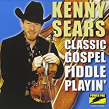 Classic Gospel Fiddle Play by Kenny Sears (2002-03-27)