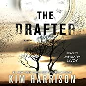 The Drafter: The Peri Reed Chronicles, Book 1 | Kim Harrison