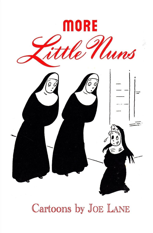 More Little Nuns Lane Joe 9781936404780 Amazon Com Books After spells with hungarian club ferencvárosi tc and english side sunderland, lane signed for another english club, blackpool, in 1913 for £400. more little nuns lane joe