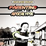 Parenting During the Apocalypse: Meet the Lughs | Arylias Nova