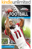 Football (The Science of Sports (Sports Illustrated for Kids))