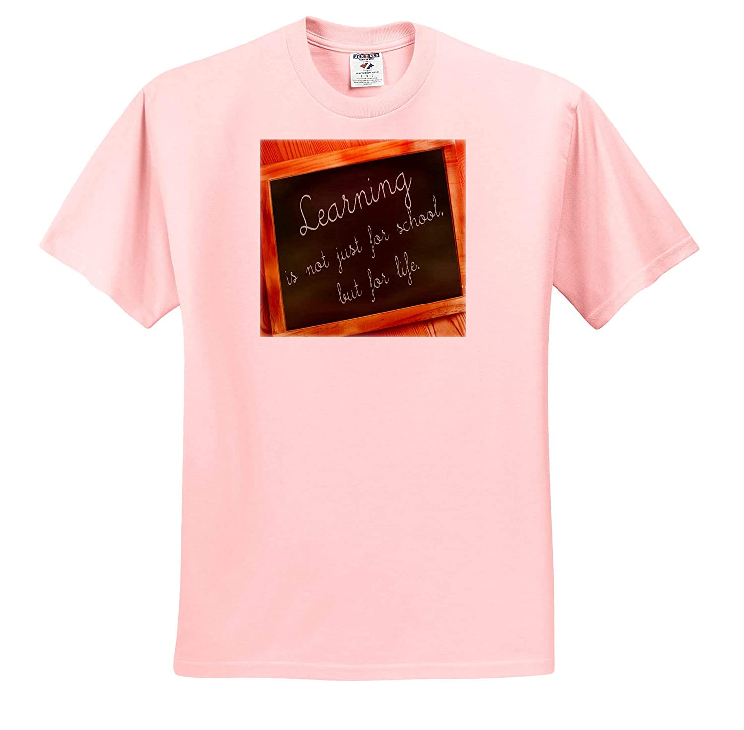 ts/_316566 Adult T-Shirt XL Image of Learning Not Just for School But Life On Blackboard 3dRose Lens Art by Florene