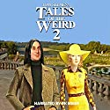Tales of the Weird 2 Audiobook by Tom Slemen Narrated by RK Meier