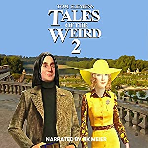 Tales of the Weird 2 Audiobook