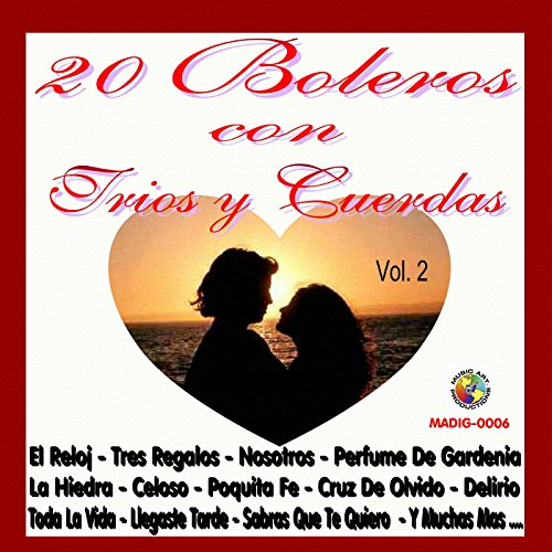 ... 20 Boleros Con Trios y Cuerdas.