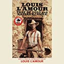 Trap of Gold & Hattan's Castle Audiobook by Louis L'Amour Narrated by  Dramatization