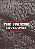 A Concise History of the Spanish Civil War, Jackson, Gabriel, 0500271801
