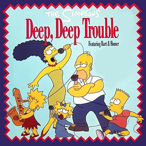 - Simpsons, The - Deep, Deep Trouble - Geffen Records - GEF 88T