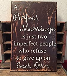 A Perfect Marriage Rustic Distressed Wooden Sign, Marriage Wall Decor