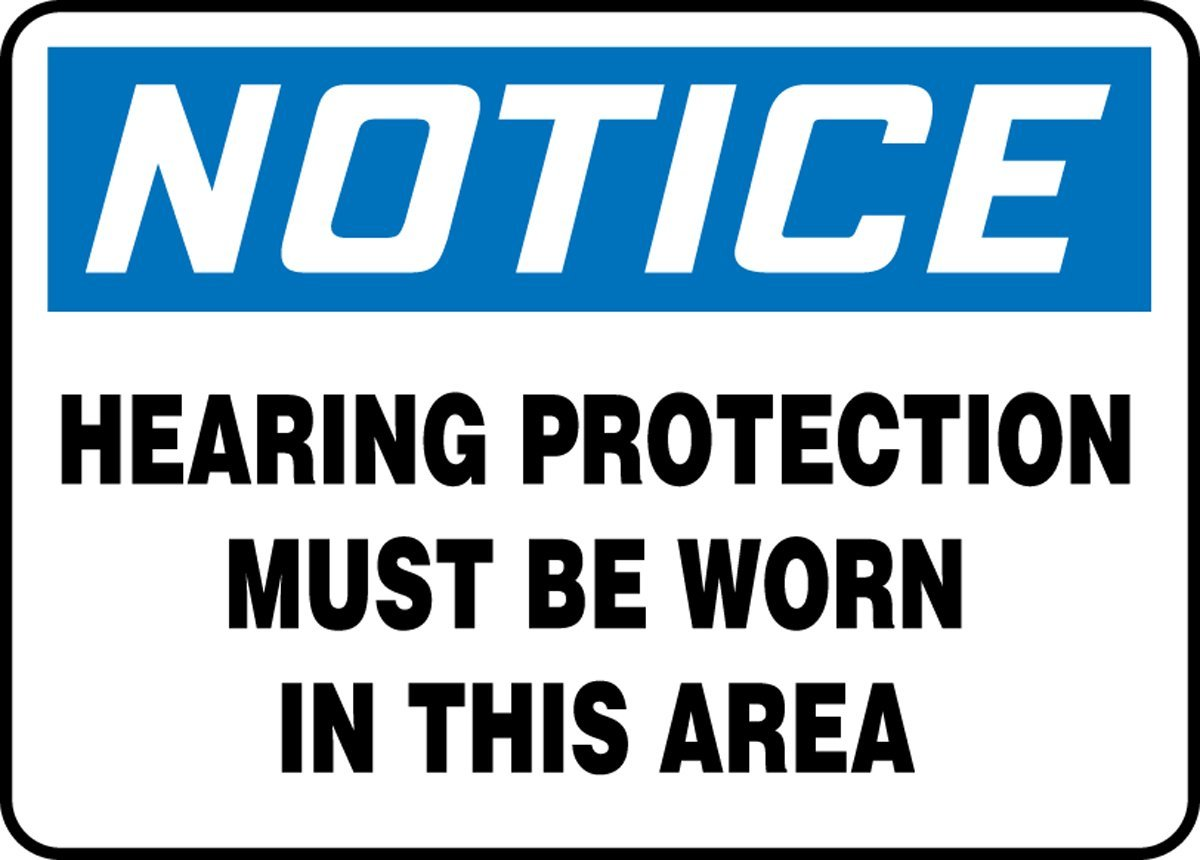 LegendNOTICE HEARING PROTECTION MUST BE WORN IN THIS AREA Blue//Black on White 10 Length x 14 Width x 0.055 Thickness Accuform MPPA808VP Plastic Safety Sign