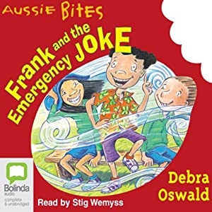 Frank and the Emergency Joke: Aussie Bites Audiobook