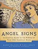 img - for Angel Signs: A Celestial Guide to the Powers of Your Own Guardian Angel by Simha Seraya (2002-01-08) book / textbook / text book