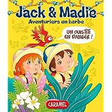 Un ouistiti en danger: Jack et Madie [Livre d'aventures illustré] (Aventuriers en herbe t. 3) (French Edition)