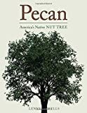 Pecan: America's Native Nut Tree