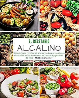 Amazon.com: El recetario alcalino: 128 sabrosas recetas ...
