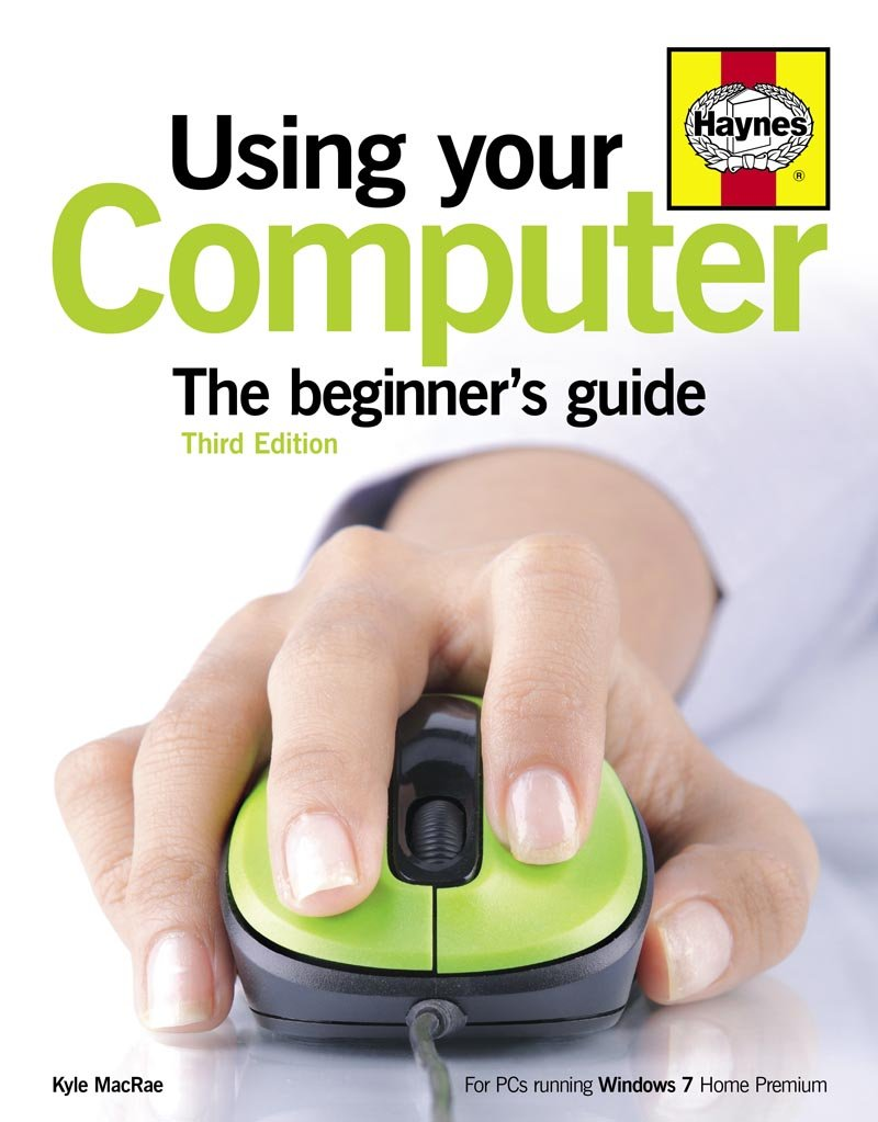 Download Using Your Computer: The beginner's guide pdf