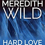 Hard Love: The Hacker Series #5 | Meredith Wild
