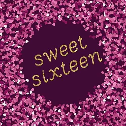 Sweet Sixteen Planning List (Sweet Sixteen)