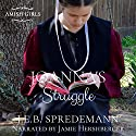 Joanna's Struggle: Amish Girls Audiobook by J.E.B. Spredemann Narrated by Jamie Hershberger