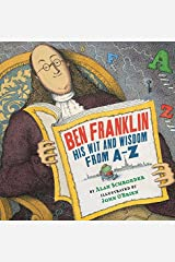 Ben Franklin: His Wit and Wisdom from A-Z by Alan Schroeder (2011-12-19) Paperback