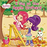 A Day at the Apple Orchard, Amy Ackelsberg, 0448467526