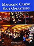 Managing Casino Slot Operations 1st Edition