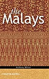 The Malays (The Peoples of South-East Asia and the Pacific)