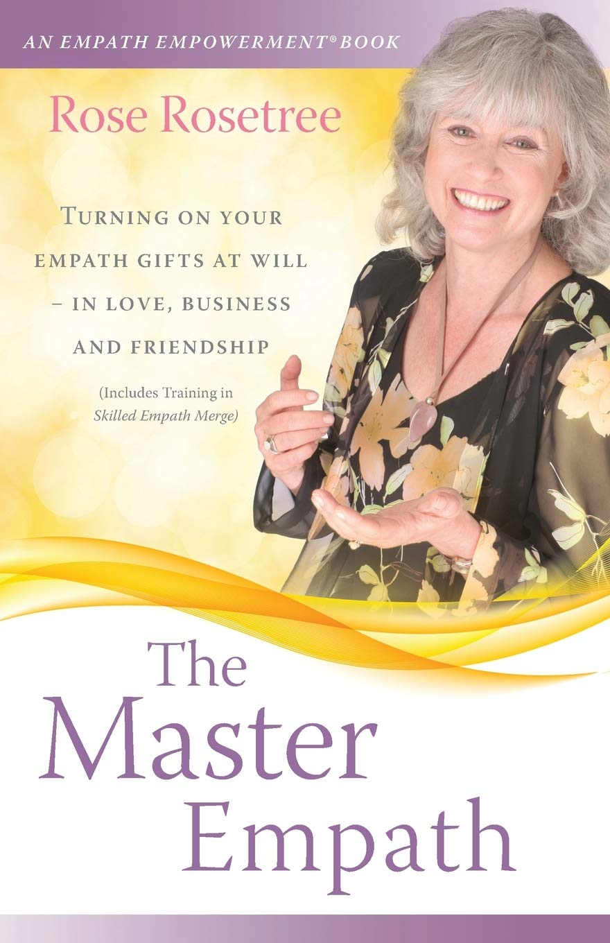 The Master Empath: Turning On Your Empath Gifts At Will