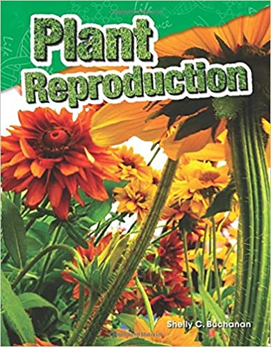 Plant Reproduction (Content and Literacy in Science Grade 4)