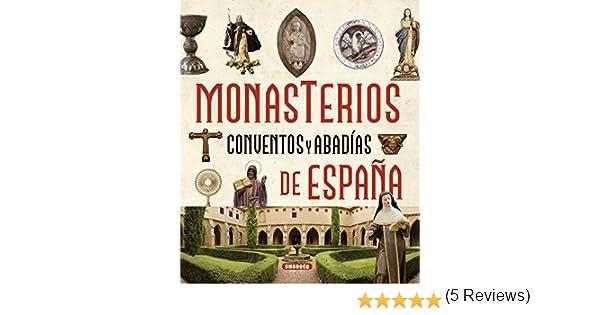 Monasterios, conventos y abadías de España Atlas Ilustrado: Amazon ...