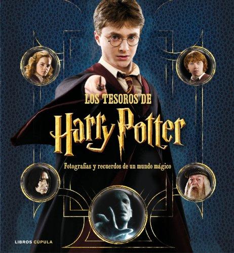 Descargar Libro Los Tesoros De Harry Potter: Fotografías Y Recuerdos De Un Mundo Mágico Brian Sibley