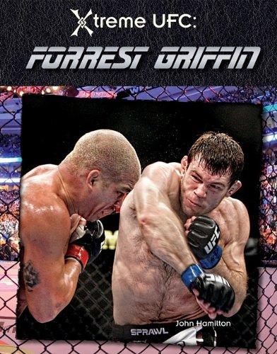 Forrest Griffin (Xtreme UFC)