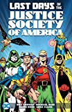 The Last Days of the Justice Society of America
