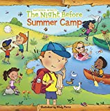 The Night Before Summer Camp