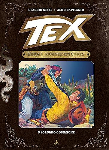Tex. O Soldado Comanche - Volume 8