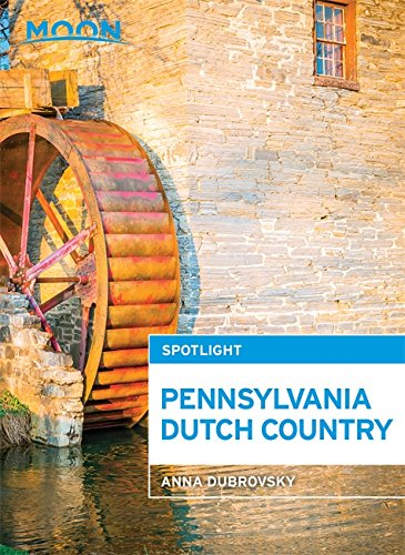 Moon Spotlight Pennsylvania Dutch Country ebook
