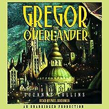 Gregor the Overlander: Underland Chronicles, Book 1 | Livre audio Auteur(s) : Suzanne Collins Narrateur(s) : Paul Boehmer