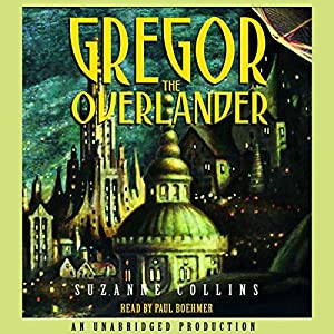 Gregor the Overlander Audiobook