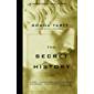 The Secret History (Vintage Contemporaries) (English Edition)